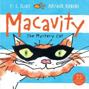 Macavity the Mystery Cat by T.S. Eliot