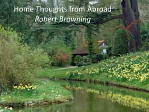 'Home - Thoughts from Abroad', by Robert Browning.